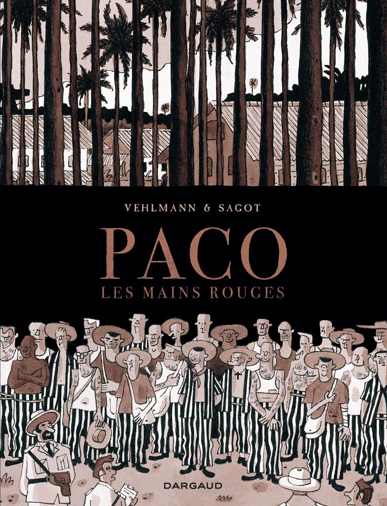 Couverture de la bande dessinée Paco les mains rouges. Tome 2