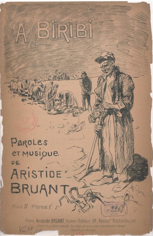 Paroles et musique de Aristide Bruant. A Biribi.