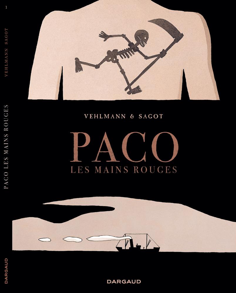 Couverture de la bande dessinée Paco les mains rouges. Tome 1