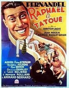 """Affiche du film """"Raphael le tatoué"""""""
